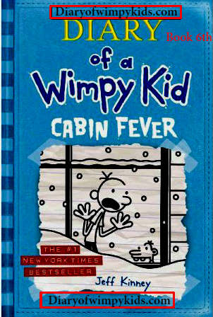 Diary of a Wimpy Kid Book 6 CABIN FEVER